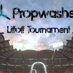 Propwashed Liftoff Tournament Announcement