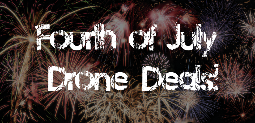 Fourth of July Drone Deals