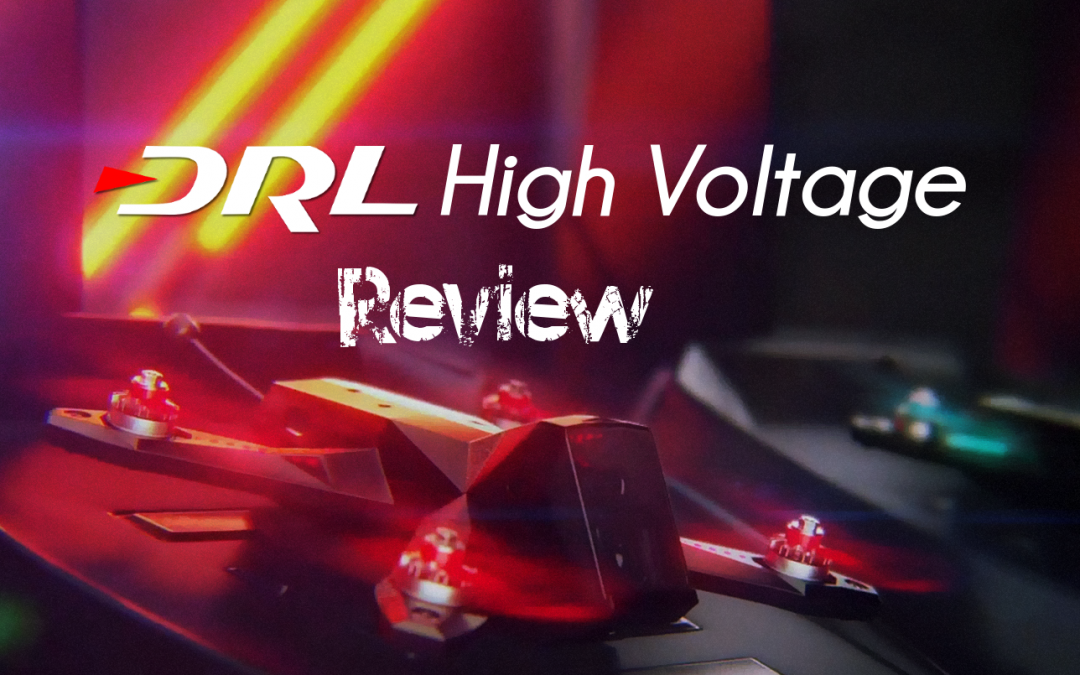 DRL: High Voltage Simulator Review