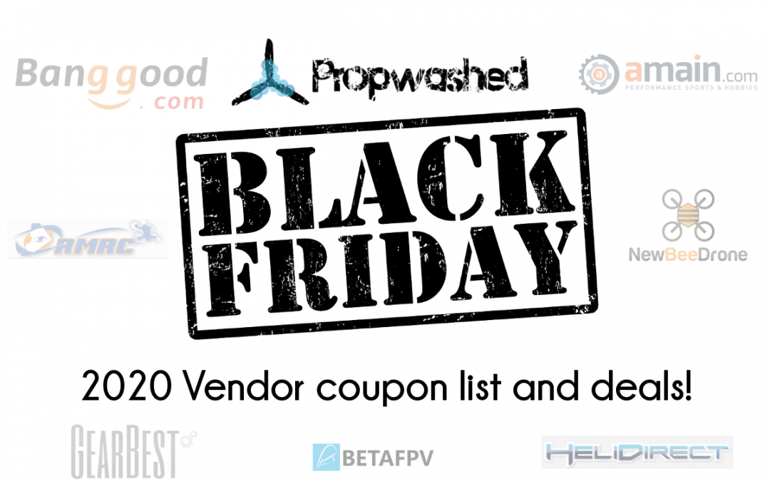 2020 Black Friday / Cyber Monday FPV Drone Deals